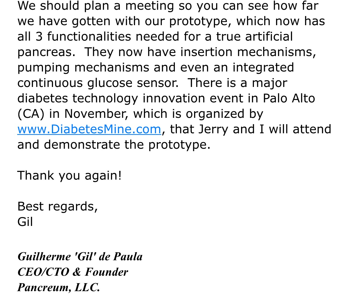 "Exclusive original email from 2014 from engineer and Pancreum Co-Founder/CTO Gil De Paula before presenting the artificial pancreas prototype now known as the ""Genesis"" at the Diabetes Mine Conference in San Francisco."